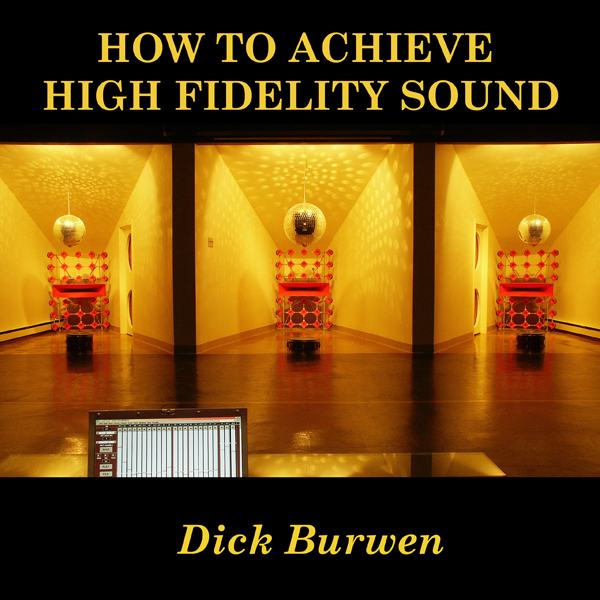 burwenbobcat.com/How_to_Achieve_High_Fidelity_Sound